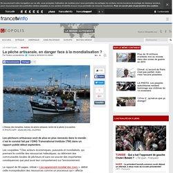 La pêche artisanale, en danger face à la mondialisation ?