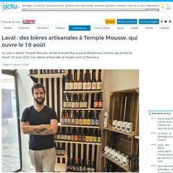 Laval : des bières artisanales à Temple Mousse, qui ouvre le 18 août