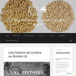 Une histoire de la bière au féminin (1) – Le blog des bières artisanales françaises
