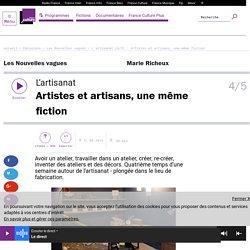 L'artisanat (4/5) : Artistes et artisans, une même fiction