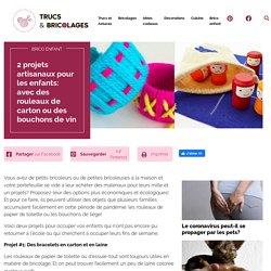 2 projets artisanaux pour les enfants: avec des rouleaux de carton ou des bouchons de vin - Brico enfant