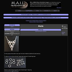M.A.I.L. - Maille Artisans International League - Aura (photos) - Submitted by Legba3