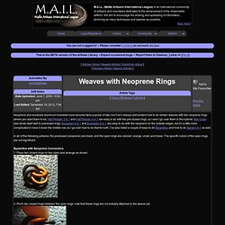 M.A.I.L. - Maille Artisans International League - Weaves with Neoprene Rings - Submitted by ArmoredDrake