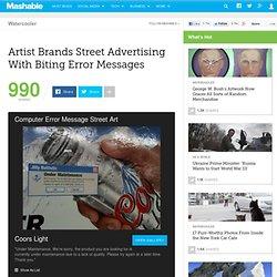 Artist Brands Street Advertising With Biting Error Messages