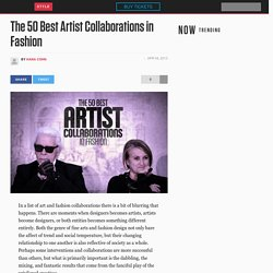 The 50 Best Artist Collaborations in Fashion