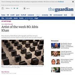 Artist of the week 80: Idris Khan