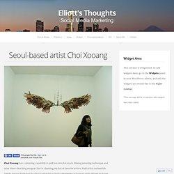 Seoul-based artist Choi Xooang