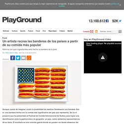 Un artista recrea las banderas de los países a partir de su comida más popular