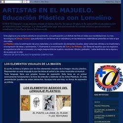 ARTISTAS EN EL MAJUELO. Educación Plástica con Lomelino: LOS ELEMENTOS VISUALES DE LA IMAGEN