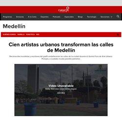 Cien artistas urbanos transforman las calles de Medellín