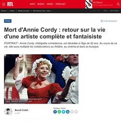 Mort d'Annie Cordy : retour sur la vie d'une artiste complète et fantaisiste...
