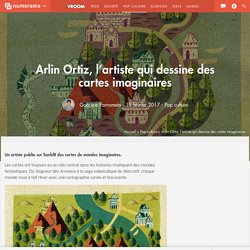 Arlin Ortiz, l'artiste qui dessine des cartes imaginaires