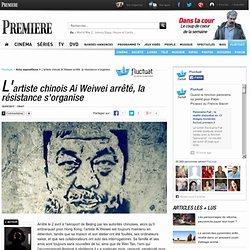 L'artiste chinois Ai Weiwei arrêté, la résistance s'organise