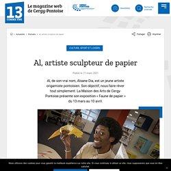 Al, artiste sculpteur de papier – 13 Comme Une