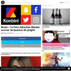 Mode : l'artiste Sebastian Bieniek accuse Jacquemus de plagiat