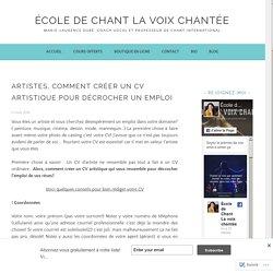 Artistes, Comment créer un CV artistique pour décrocher un emploi – École de chant la voix Chantée
