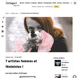 7 artistes femmes et féministes !