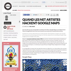 Quand les Net artistes hackent Google Maps » Article