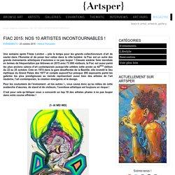 FIAC 2015: NOS 10 ARTISTES INCONTOURNABLES !