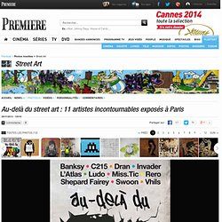 Au-delà du street art : 11 artistes incontournables exposés à Paris