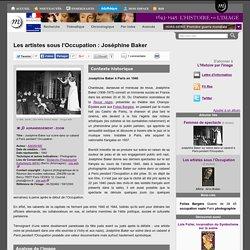 Les artistes sous l'Occupation: Joséphine Baker