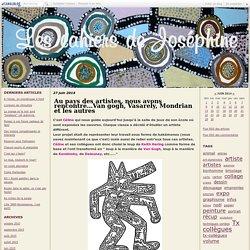 Au pays des artistes, nous avons rencontré...Van gogh, Vasarely, Mondrian et les autres