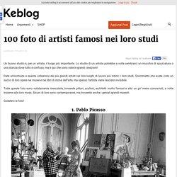 100 foto di artisti famosi nei loro studi - KEBLOG