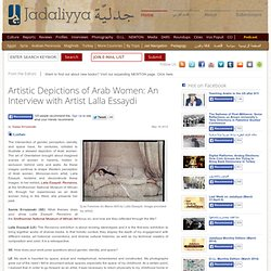 Artistic Depictions of Arab Women: An Interview with Artist Lalla Essaydi