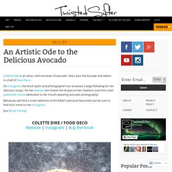 An Artistic Ode to the Delicious Avocado
