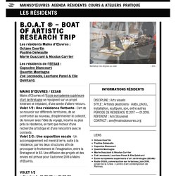 B.O.A.T ® - Boat Of Artistic Research Trip - Mains d'Œuvres