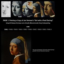 "Vermeer's Artistic Technique: Painting an Oil Copy of ""Girl with a Pearl Earring"""