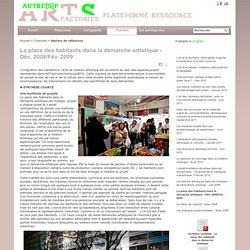 La place des habitants dans la démarche artistique - Déc. 2008/Fév. 2009
