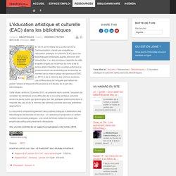 L'éducation artistique et culturelle (EAC) dans les bibliothèques