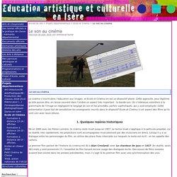 Le son au cinéma - Education artistique et Culturelle en Isère