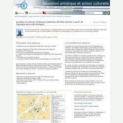 éducation artistique et action culturelle - sociétés et cultures à l'époque médiévale (XI-XIIIe siècles) à partir de l'exemple de la ville d'Angers