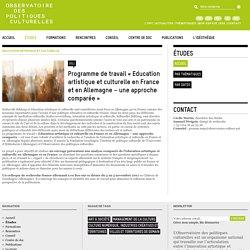 Etudes - Programme de travail « Education artistique et culturelle en France et en Allemagne – une approche comparée »