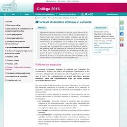 Parcours d'éducation artistique et culturelle - Collège 2016