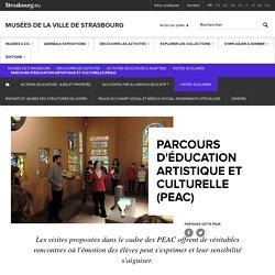 Parcours d'éducation artistique et culturelle (PEAC) - Musées de Strasbourg
