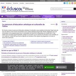 Le parcours d'éducation artistique et culturelle (PEAC)