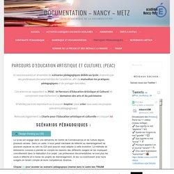 Parcours d'Education Artistique et Culturel (PEAC) – Documentation – Nancy – Metz