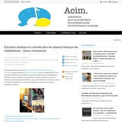 Éducation artistique et culturelle dans les espaces Musique des médiathèques : retours d'expérience