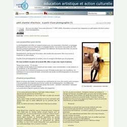 éducation artistique et action culturelle - petit chantier d'écriture : à partir d'une photographie (1)