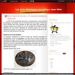 Brevet histoire des arts 2012 - Un mouvement artistique du XXème siècle - Le blog des arts plastiques du collège Jean Vilar