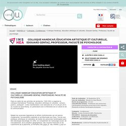 Colloque Handicap, éducation artistique et culturelle, Edouard Gentaz, Professeur, faculté de psychologie - INSHEA.tv