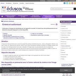 Domaines artistiques - Cinéma et audiovisuel