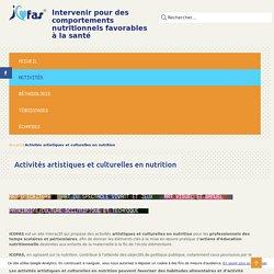 ICOFAS : Activités artistiques et culturelles en nutrition