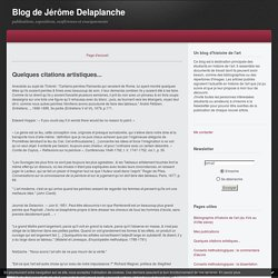 Quelques citations artistiques... : Blog de Jérôme Delaplanche