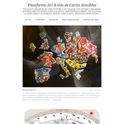 Plateforme Art & Géo de Cartes Sensibles - Proposé par le polau-pôle des arts urbains et Crévilles, ce site regroupe des cartes artistiques et géographiques qui rendent compte d'un territoire existant en assumant un regard sensible et/ou subjective. Il es