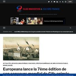 Europeana lance la 7ème édition de son concours mondial de Gifs animés artistiques – Club Innovation & Culture CLIC France