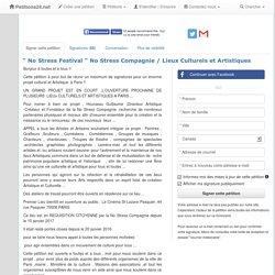 """"""" No Stress Festival """" No Stress Compagnie / Lieux Culturels et Artistiques - Petitions24.net"""